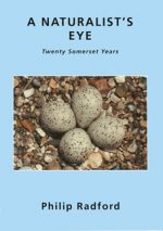 A Naturalist's Eye, Philip Radford