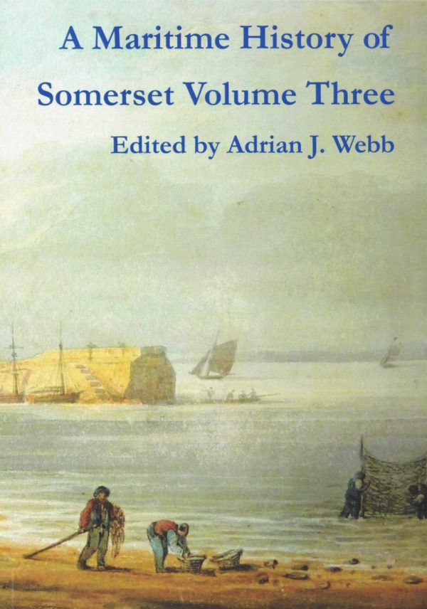 Maritime History Volume 3 edited by Adrian Webb