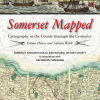 Somerset Mapped by Adrian Webb and Emma Down